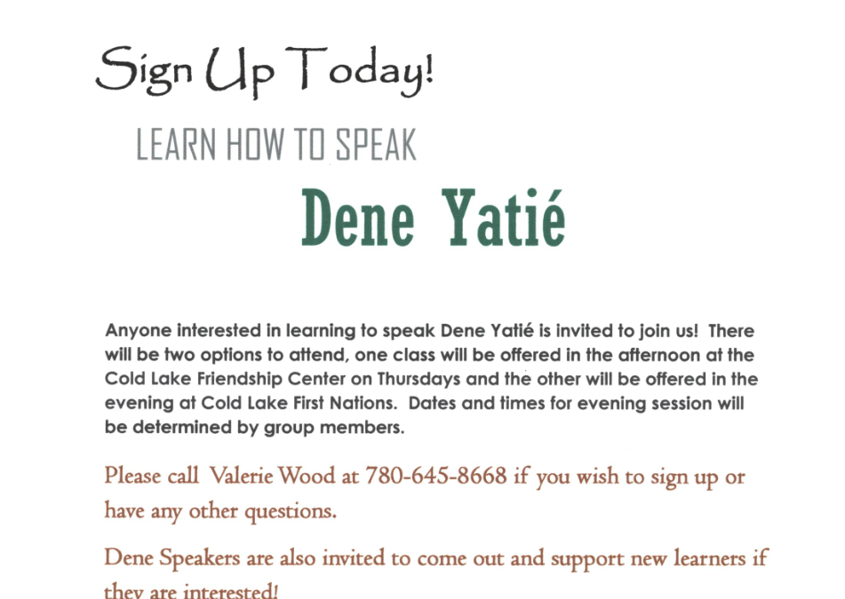 Learn How To Speak Dene Yatie. Sign up today!