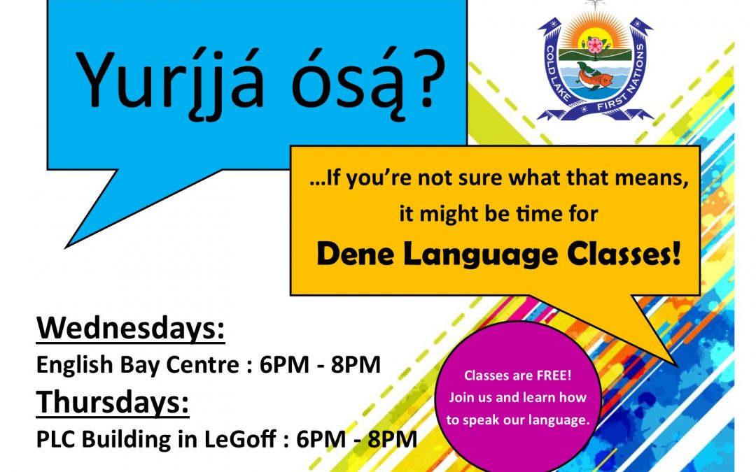 Dene Language Classes, Wednesdays & Thursdays