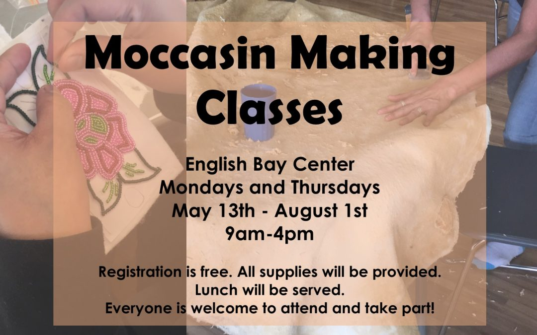 Moccasin Making Classes, May 13 – Aug 1